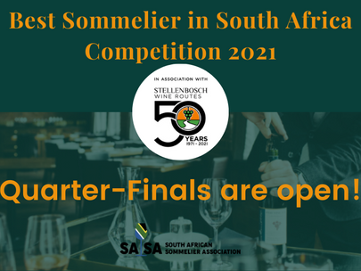 Quarter-Finals Open! Best Sommelier in South Africa 2021 in partnership with Stellenbosch Wine Route