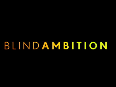 #BlindAmbition is an inspiring underdog story for the ages.