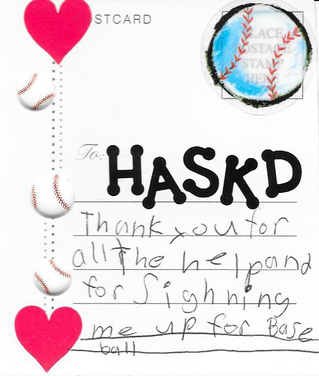 HASKD has paid dues and supplied equipment for a young boy to join Little League Baseball.