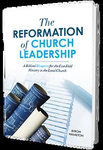 The Reformaion of Church Leadeship book Byron Hamilton