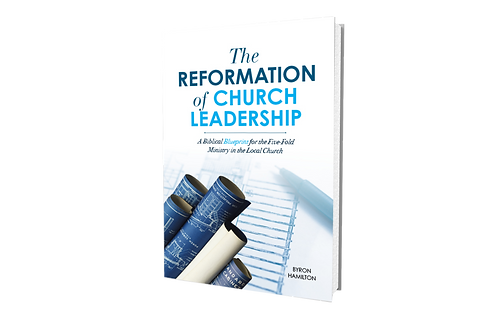 The Reformation of Church Leadership
