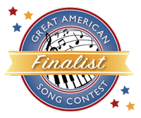 Finalist in the Great American Song Contest with 2 songs!