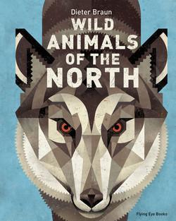 Wild Animals of the North: D Braun