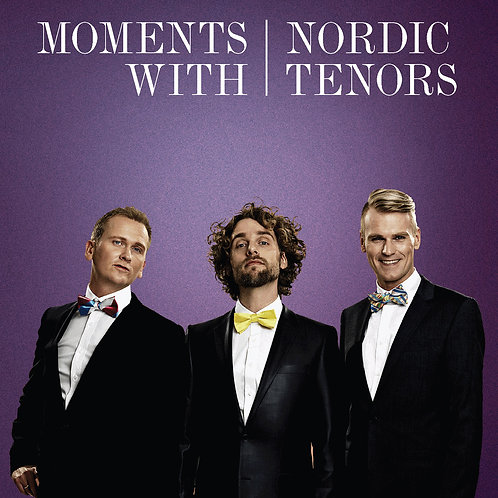 CD: Moments with Nordic Tenors
