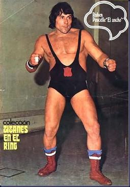 Ruben El Ancho Peucelle - My Wrestling Idol in my Chilhood