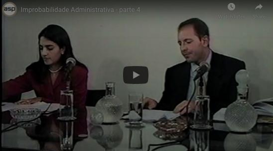 Improbabilidade Administrativa - parte 4
