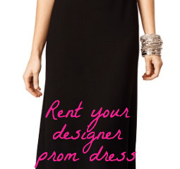 How to Wear a Designer Prom Dress and Stay Within Your Budget: (freeing up money for hair & make