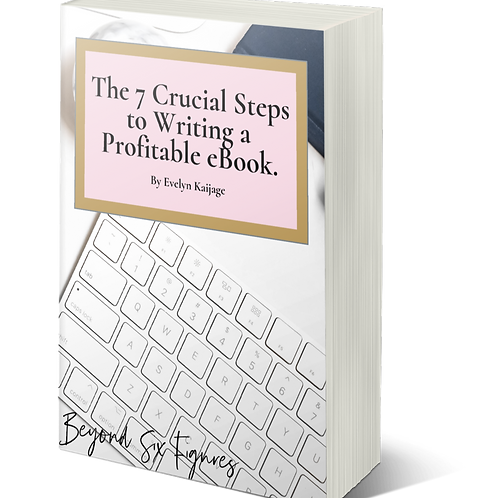 The 7 Crucial steps to writing a profitable eBook