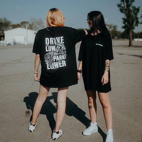 Drive Low, Park Lower Shirt