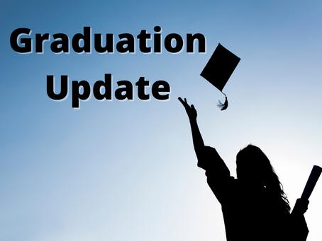Graduation Update 5/24/2021