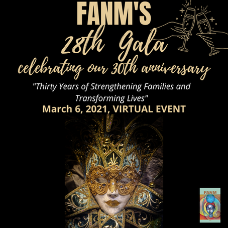 FANM's Gala On March 6th To Celebrate Thirty Years Of Strengthening Families And Transforming Lives