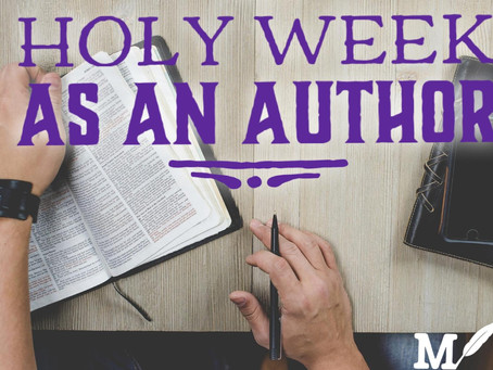 Holy Week as an Author