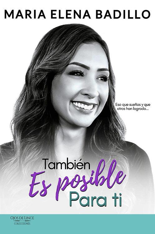 También es posible para ti - Maria Elena Badillo