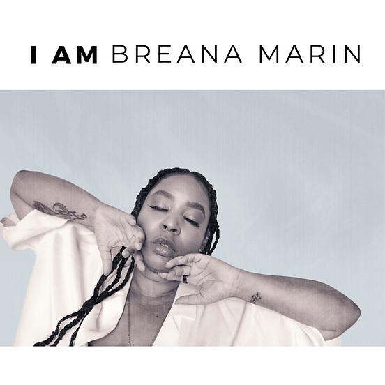 I am Breana Marin Playlist