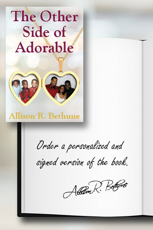 """Personalized & Signed Copy of """"The Other Side of Adorable"""""""