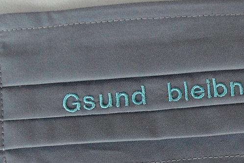 """Masken-Stickerei """"Gsund bleibn !"""""""