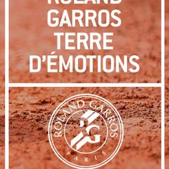 ROLAND GARROS - TERRE D'EMOTIONS