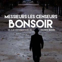 MESSIEURS LES CENSEURS BONSOIR