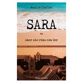Livro-Sara-Amor-nao-rima-com-Dor-Raul-de