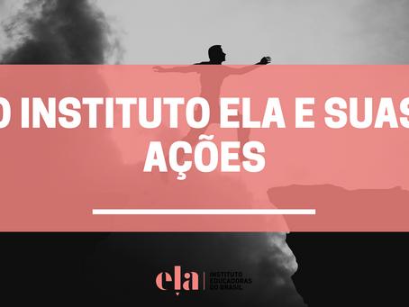 O Instituto ELA e suas ações
