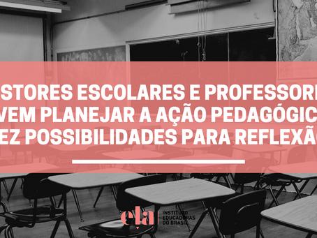 Gestores escolares e professores devem planejar a ação pedagógica? Dez possibilidades para reflexão.
