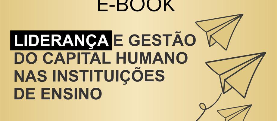 E-Book - Liderança e Gestão do Capital Humano nas Instituições de Ensino