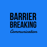 Barrier Breaking Communication