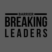 Barrier Breaking Leaders