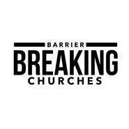 Barrier Breaking Churche