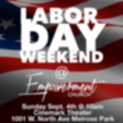 Labor Day Weekend @ Empowerment Church