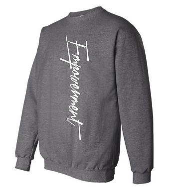 Gray_Empowerment_Sweatshirt.png