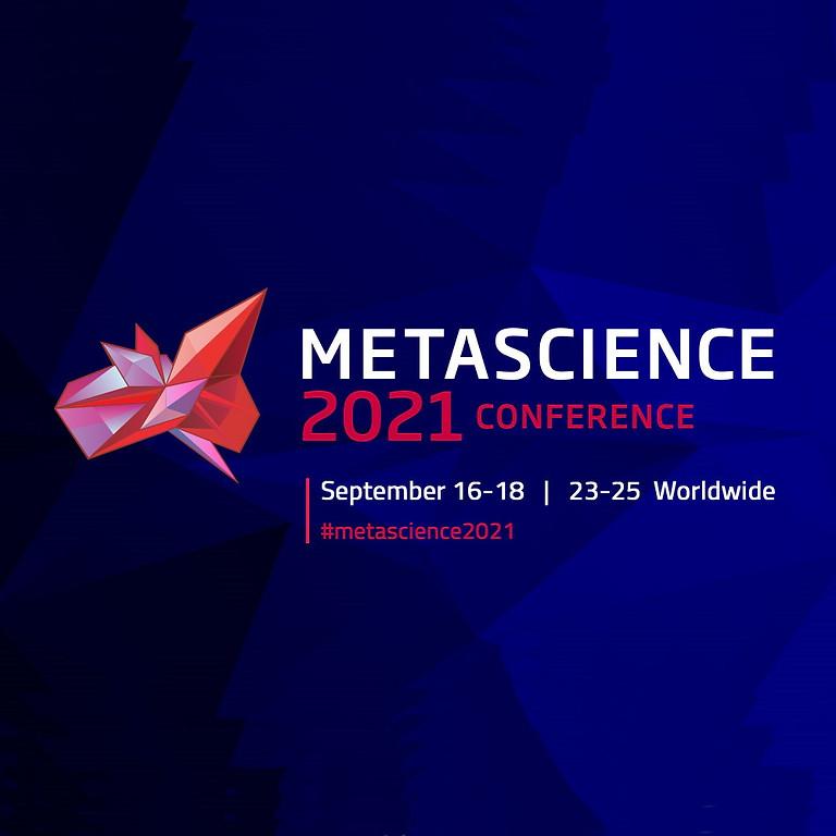 Konferencia - METASCIENCE 2021