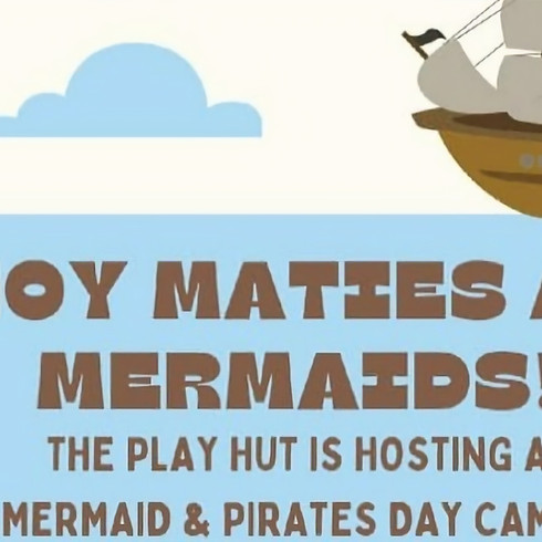 Mermaid and Pirates Camp 4-6 Year Olds