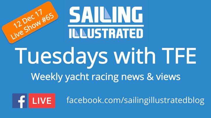 Tuesdays with TFE – Today at 1400 Pacific / 2200 UTC: World Sailing's radical plan to overhaul O