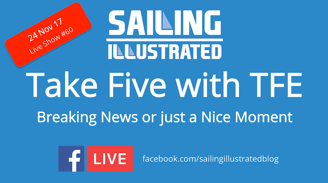 Sailing Illustrated Live Take 5 Saturday 0800hrs