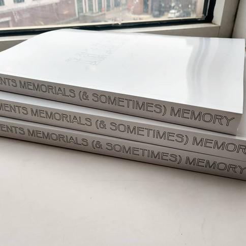 Monuments, Memorials (& Sometimes) Memory Publication