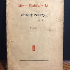 Miron Białoszewski, obroty rzeczy