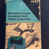 Bohumil Hrabal, Automat Svět