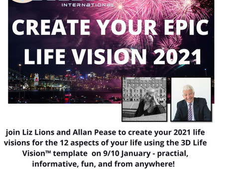 ALLAN PEASE is our SPECIAL GUEST SPEAKER for January's 'Create Your Epic Life Vision' 2021 event!