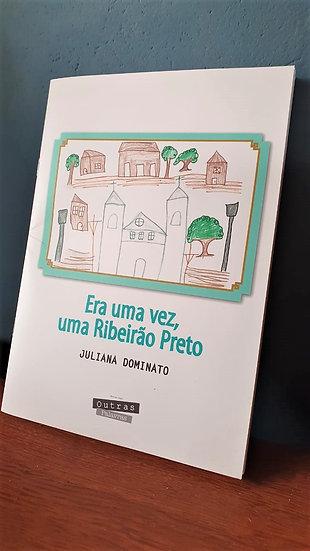 """""""Era uma vez, uma Ribeirão Preto"""""""