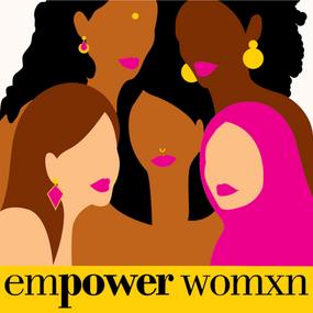 #EmpowerWomxn by Sanaya Set