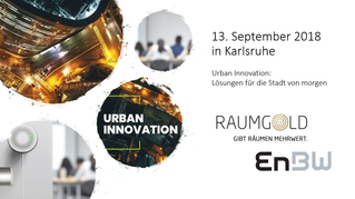 "Raumgold bei ""Urban Innovation"""