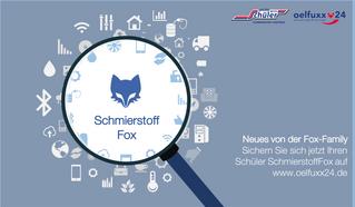 Neues von der Fox-Family: Der SchmierstoffFox ist da!