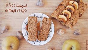 Pão Integral de Maçã e Figo