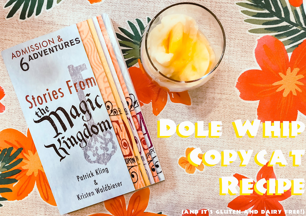 Stories from the Magic Kingdom Dole Whip Recipe