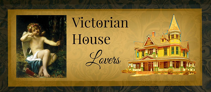 Victorian House Lovers Online Edition