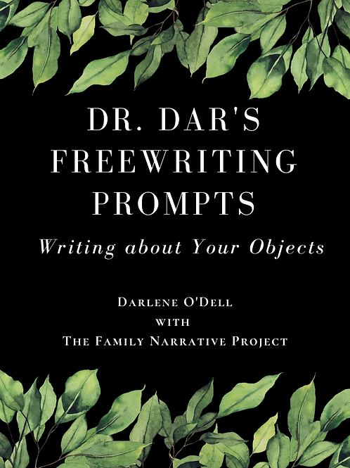 Writing about Your Objects: PDF version of Dr. Dar's Freewriting Prompts