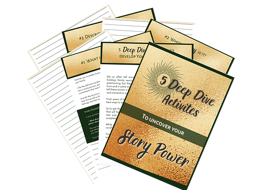 5 Deep Dive Activities to Uncover Your Story Power