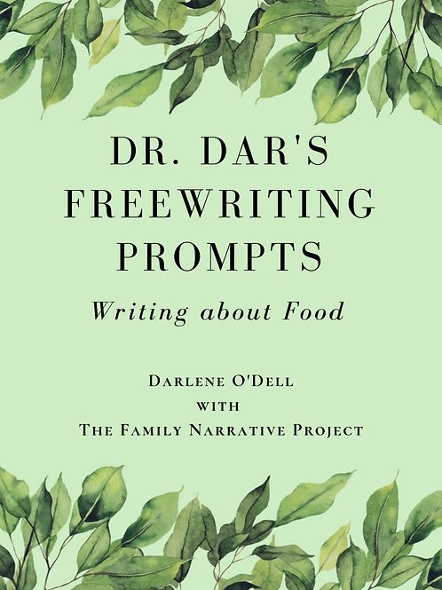 Writing about Food: PDF version of Dr. Dar's Freewriting Prompts