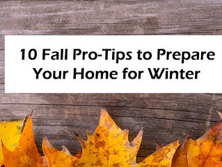 10 Fall Pro-Tips to Prepare Your Home for Winter